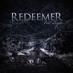 "Redeemer - ""First Degree"" CD/EP cover image - Click to read review"