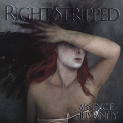 "Right Stripped - ""Absence Of Humanity"" CD cover image"