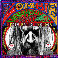 "Rob Zombie - ""Venomous Rat Regeneration Vendor"" CD cover image - Click to read review"