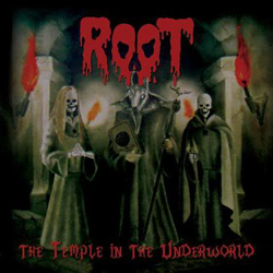 "Root - ""The Temple In The Underworld (reissue)"" CD cover image - Click to read review"