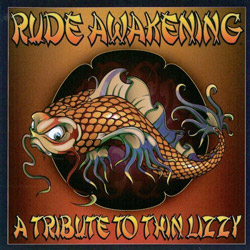 "Rude Awakening - ""A Tribute To Thin Lizzy"" CD cover image"