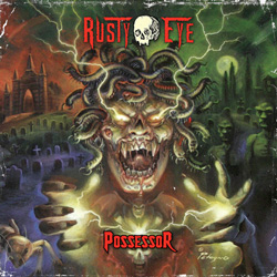 "Rusty Eye - ""Possessor"" CD cover image"