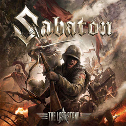 "Sabaton - ""The Last Stand"" CD cover image - Click to read review"