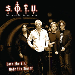 "Saints of the Underground - ""Love The Sin, Hate The Sinner"" CD cover image - Click to read review"