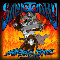 "Sanktuary - ""Something Fierce"" CD cover image - Click to read review"
