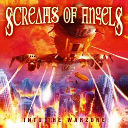 "Screams Of Angels - ""Into The Warzone"" CD cover image"
