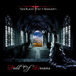 "Seduce the Heaven - ""Field of Dreams"" CD cover image"