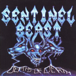 "Sentinel Beast - ""Depths Of Death"" CD cover image - Click to read review"