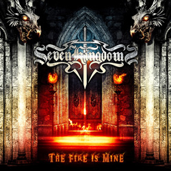 "Seven Kingdoms - ""The Fire Is Mine"" CD cover image - Click to read review"