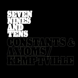 "Seven Nines and Tens - ""Constants & Axioms/Kemptville"" CD Single cover image - Click to read review"