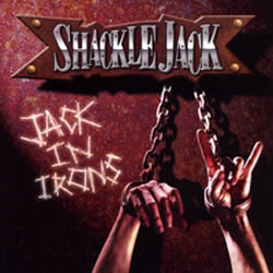 "Shackle Jack - ""Jack In Irons"" CD cover image - Click to read review"