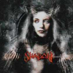 "Shadow - ""Forever Chaos"" CD cover image - Click to read review"