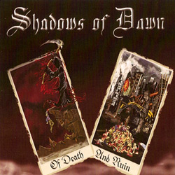 "Shadows of Dawn - ""Of Death And Ruin"" CD cover image"
