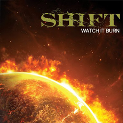 "Shift - ""Watch It Burn"" CD/EP cover image - Click to read review"