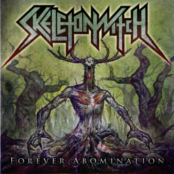 "Skeletonwitch - ""Forever Abomination"" CD cover image - Click to read review"
