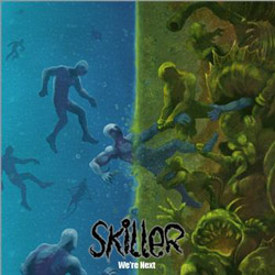 "Skiller - ""We're Next"" CD/EP cover image"