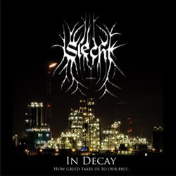 "Slecht - ""In Decay - How Greed Takes Us To Our End "" Demo cover image - Click to read review"