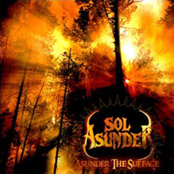 "Sol Asunder - ""Asunder the Surface"" CD/EP cover image - Click to read review"
