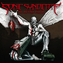 "Sonic Syndicate - ""Love and Other Disasters"" CD cover image"
