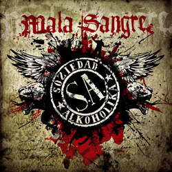 "Soziedad Alkoholika - ""Mala Sangre"" CD cover image - Click to read review"