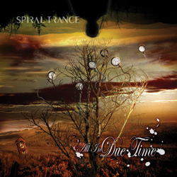 "Spiral Trance - ""All in Due Time"" CD cover image"
