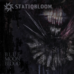 "Statiqbloom - ""Blue Moon Blood"" CD cover image"