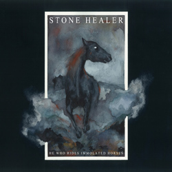 "Stone Healer - ""He Who Rides Immolated Horses"" CD/EP cover image"