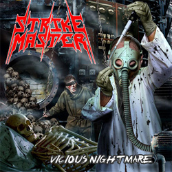 "Strikemaster - ""Vicious Nightmare"" CD cover image - Click to read review"
