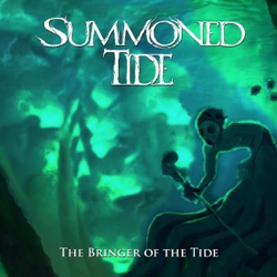 "Summoned Tide - ""The Bringer Of The Tide"" CD cover image"