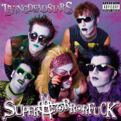 "Superhorrorfuck - ""Livingdeadstars"" CD cover image - Click to read review"