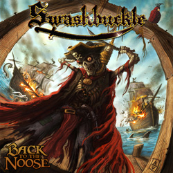 "Swashbuckle - ""Back to the Noose"" CD cover image"