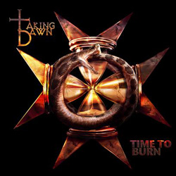 "Taking Dawn - ""Time To Burn"" CD cover image - Click to read review"