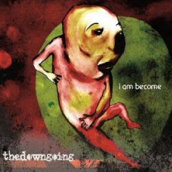 "TheDownGoing - ""I Am Become"" CD cover image"