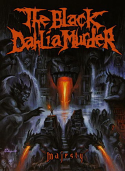 "The Black Dahlia Murder - ""Majesty"" DVD cover image - Click to read review"