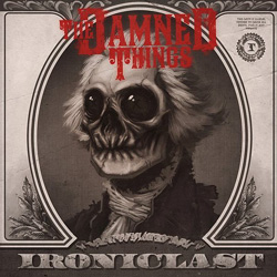 "The Damned Things - ""Ironiclast"" CD cover image - Click to read review"