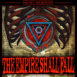 "The Empire Shall Fall - ""Volume 1: Solar Plexus"" CD/EP cover image - Click to read review"