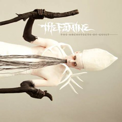 "The Famine - ""The Architects Of Guilt"" CD cover image - Click to read review"