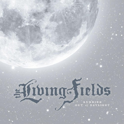"The Living Fields - ""Running Out of Daylight"" CD cover image"