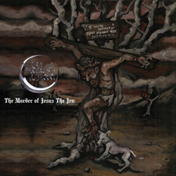 "The Meads of Asphodel - ""The Murder Of Jesus The Jew"" CD cover image"