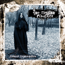 "The Messiah Complex - ""Black September"" CD cover image"