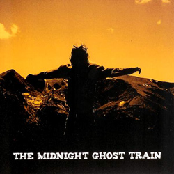 "The Midnight Ghost Train - ""Midnight Ghost Train"" CD cover image - Click to read review"