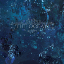 "The Ocean - ""Pelagial"" CD cover image - Click to read review"
