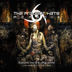 "The Project Hate MCMXCIX - ""Bleeding The New Apocalypse (Cum Victriciis In Manibus Armis)"" CD cover image"