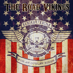 "The Road Vikings - ""Requiem For An Outlaw Biker "" CD cover image"