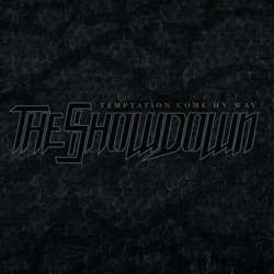 "The Showdown - ""Temptation Come My Way"" CD cover image"