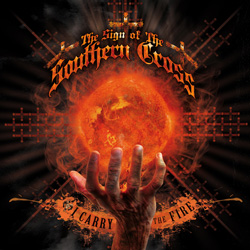 "The Sign Of The Southern Cross - ""I Carry The Fire"" Digital EP cover image - Click to read review"