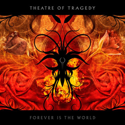 "Theatre Of Tragedy - ""Forever Is The World"" CD cover image"