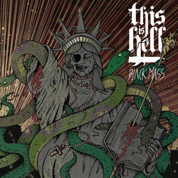 "This Is Hell - ""Black Mass"" CD cover image - Click to read review"