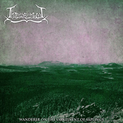 "Thrawsunblat - ""Wanderer On The Continent Of Saplings"" CD cover image - Click to read review"
