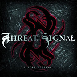 "Threat Signal - ""Under Reprisal"" CD cover image - Click to read review"